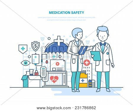 Medication Safety Of Patients. Health Insurance. Life Insurance, Healthcare, Protection Health Of Pa