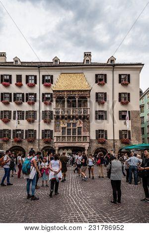 Innsbruck, Austria - August 9, 2017: The Goldenes Dachl Or Golden Roof Is A Landmark Structure Locat