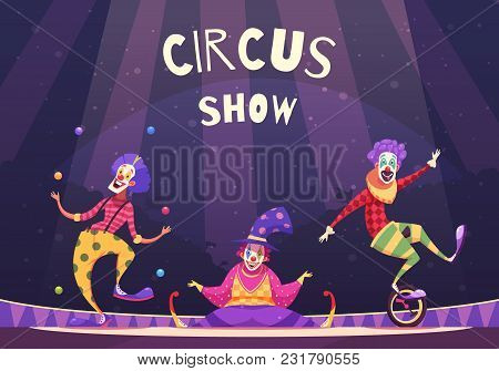 Circus Show With Clowns On Arena Including Juggler, Comedian, Performer On Unicycle, On Purple Backg