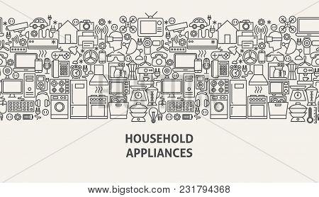 Household Appliances Banner Concept. Vector Illustration Of Line Web Design.