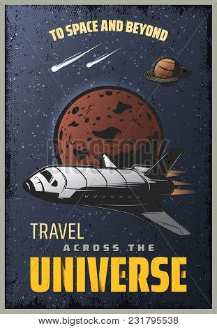 Vintage Colored Universe Poster With Inscription Spaceship Falling Comets And Planets On Space Backg