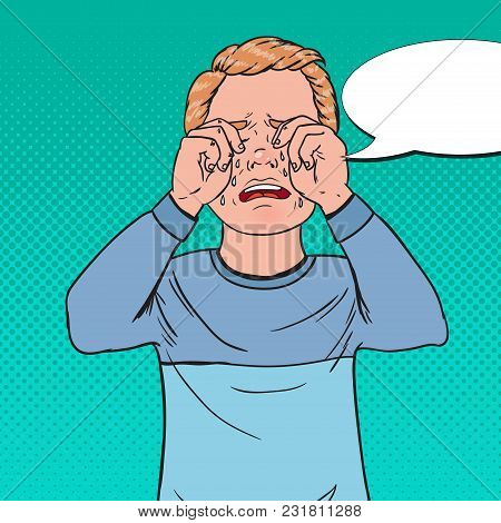 Pop Art Upset Little Boy Crying. Sad Child Cry With Tears. Screaming Kid Facial Expression. Vector I