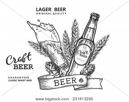 Wheat Beer Ads, Beer Bottle And Glass With Beer And Ribbon. Vintage Vector Engraving Illustration Fo