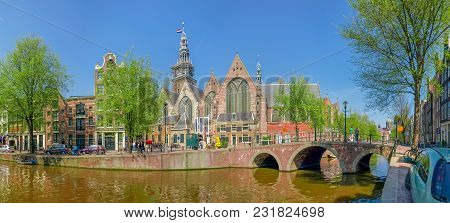 Panorama Of Medieval Church Oude Kerk Built In The 14th Century With Oudezijds Voorburgwal Channel A