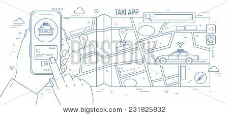 Horizontal Banner With Hands Holding Smartphone, City Map And Taxi Car Drawn With Contour Lines On W