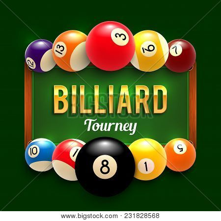 Billiards Tournament Poster Design Of Color Billiard Balls On Green Table Background. Vector Snooker