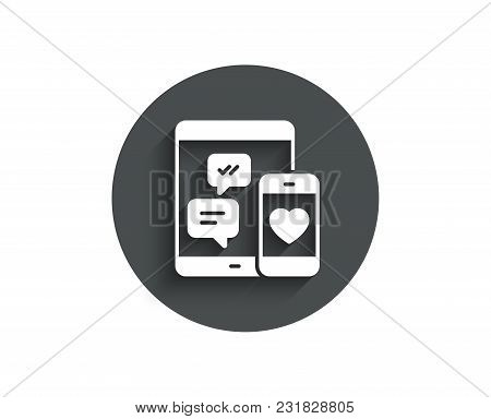 Social Media Messages Simple Icon. Mobile Devices Sign. Smartphone Love Message Symbol. Circle Flat