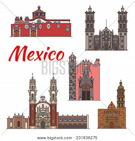 Mexico Architecture Landmarks And Famous Buildings Facade Line Icons. Vector Set Of Mexican Churches
