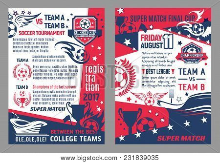Soccer Cup Match Or Football Game Championship Posters Templates. Vector Design Of Soccer Ball On Wi