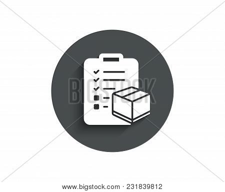 Parcel Checklist Simple Icon. Logistics Check Sign. Package Control Symbol. Circle Flat Button With