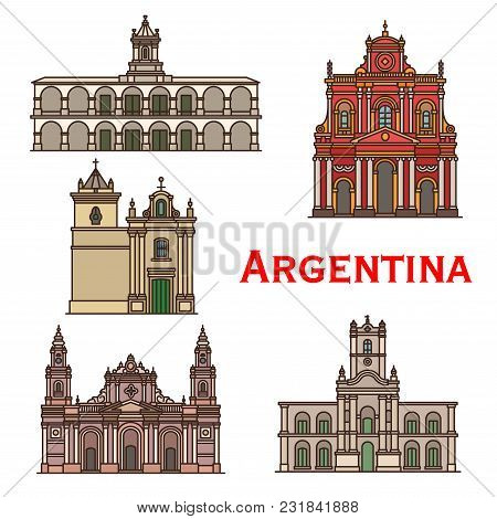 Argentina Architecture Landmarks And Famous Building Line Facade Icons. Vector Set Of Churches Of Sa