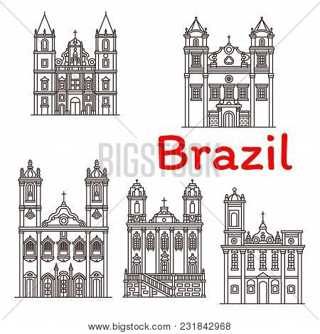 Brazil Architecture Landmarks And Famous Buildings Facade Line Icons. Vector Set Of Brazilian San Fr