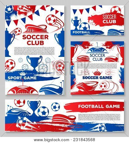 Soccer Club Posters Or Football Game Championship Match Banners Design Template Of Ball At Arena Sta