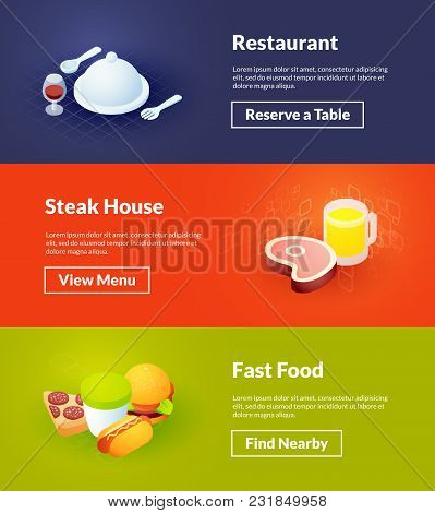 Restaurant Steak House And Fast Food Banners Of Isometric Color Design, Concepts Vector Illustration