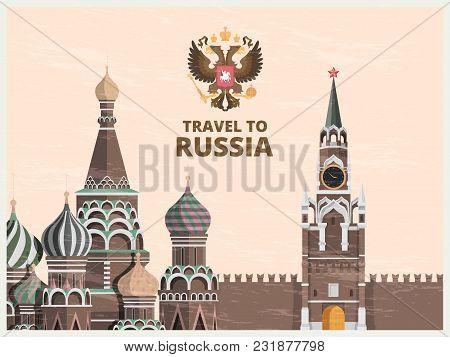 Vintage Poster Or Travel Card With Illustrations Of Kremlin Russian Cultural Landmarks. Illustration