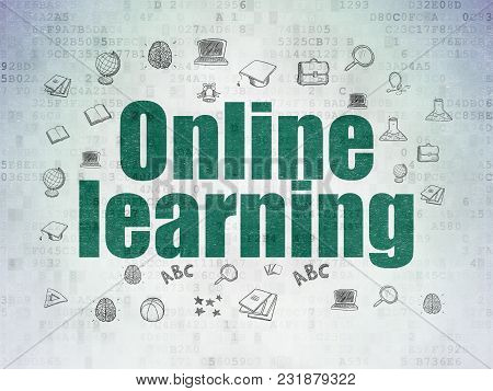 Learning Concept: Painted Green Text Online Learning On Digital Data Paper Background With  Hand Dra