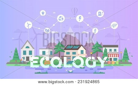 Eco-friendly Town - Modern Flat Design Style Vector Illustration On Blue Background With A Set Of Ic