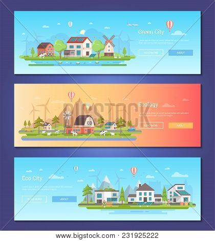 Eco City - Set Of Modern Flat Design Style Vector Illustrations With Place For Your Text. Three High