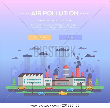 Air Pollution - Modern Flat Design Style Vector Illustration On Blue Background With Place For Text.