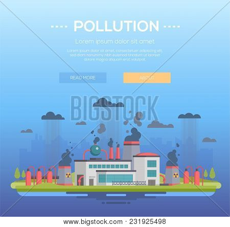 Pollution - Modern Flat Design Style Vector Illustration On Blue Background With Place For Text. A H