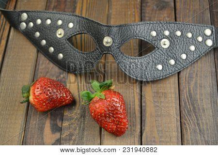 Erotic Adult Fetish Bdsm Mask And Strawberry
