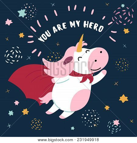 Pink And White Cute Cow In Superhero Costume. You Are My Hero Text. Cute Animal With Extraordinary F