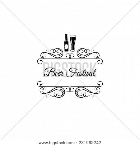 Beer Bottle And Glass. Beer Festival Logo With Swirls And Flourish Elements. Vector Illustration. Be