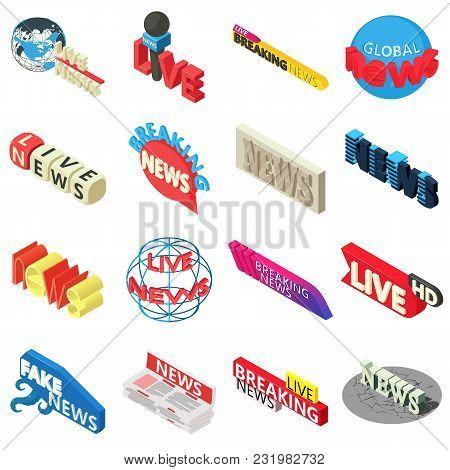 News Live Breaking Label Icons Set. Isometric Illustration Of 16 News Live Breaking Label Vector Ico
