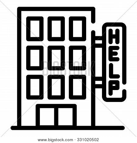 Homeless Shelter Help Icon. Outline Homeless Shelter Help Vector Icon For Web Design Isolated On Whi