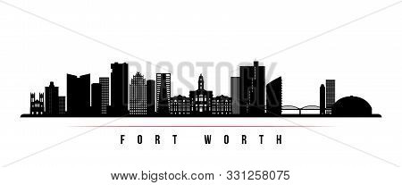 Fort Worth Skyline Horizontal Banner. Black And White Silhouette Of Fort Worth, Texas. Vector Templa