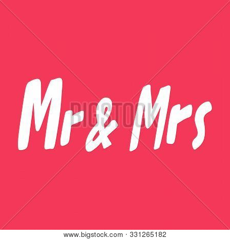 Mr And Mrs. Valentines Day Sticker For Social Media Content About Love. Vector Hand Drawn Illustrati