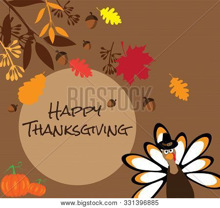Vector Illustration Of Thanksgiving Card With Fall Leaves And Funny Turkey.