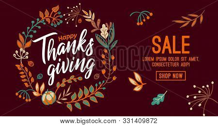 Hand Drawn Happy Thanksgiving Typography In Autumn Wreath Banner. Celebration Text With Berries And