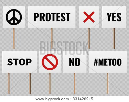 Protest Banners. Posters For Protester People On Political Strike. Peace, No War And Mee Too Slogans