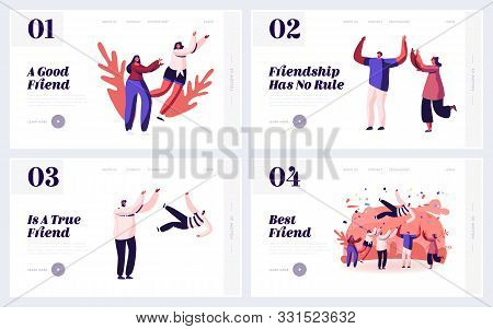 Friendship Human Relations, Happiness Website Landing Page Set. Happy People Good Friends Spending T