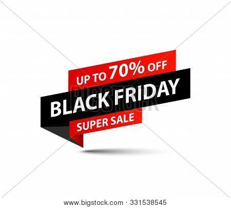 Black Friday Sale Tag. Special Offer, Big Sale, Discount, Best Price, Mega Sale Banner. Shop Or Onli