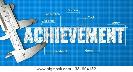 Achievement Measuring. Business Concept Of Measuring Performance For Achievement With Blueprint And