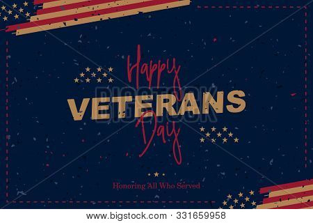 Happy Veterans Day. Vintage Greeting Card With Usa Flag On Background With Texture. National America