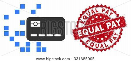 Vector Digital Credit Card Icon And Distressed Round Stamp Seal With Equal Pay Text. Flat Digital Cr