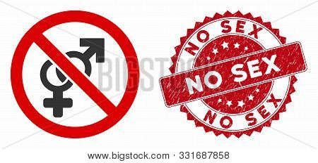 Vector No Sex Icon And Grunge Round Stamp Seal With No Sex Phrase. Flat No Sex Icon Is Isolated On A