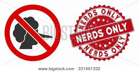 Vector No Faker Icon And Rubber Round Stamp Seal With Nerds Only Phrase. Flat No Faker Icon Is Isola