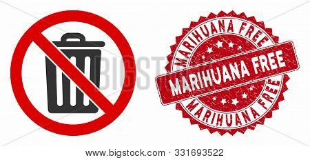 Vector No Dustbin Icon And Rubber Round Stamp Seal With Marihuana Free Text. Flat No Dustbin Icon Is