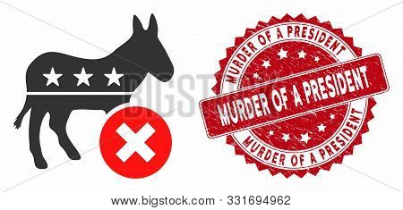 Vector Reject Democrat Donkey Icon And Rubber Round Stamp Seal With Murder Of A President Caption. F