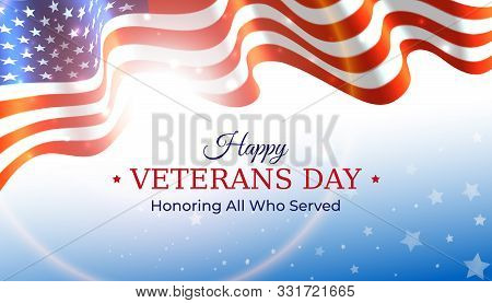 Happy Veterans Day Banner. Waving American Flag On Blue Sky Background With Stars. Us National Day N