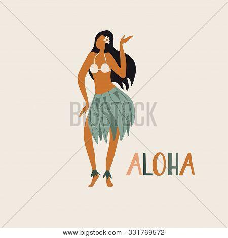 Hawaiian Girl Is Dancing Hula In Traditional Clothes. Aloha Text. Cute Card Print Or Poster For Hawa