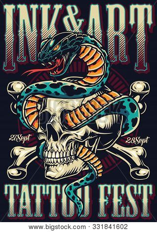 Vintage Tattoo Fest Advertising Template With Crossbones And Snake Entwined With Skull Vector Illust