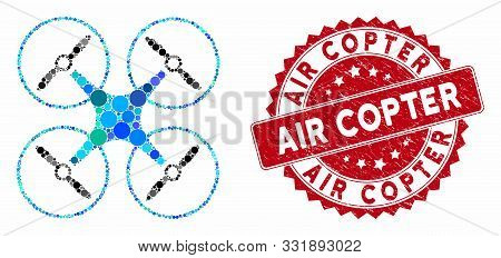 Mosaic Air Copter And Distressed Stamp Seal With Air Copter Phrase. Mosaic Vector Is Formed With Air