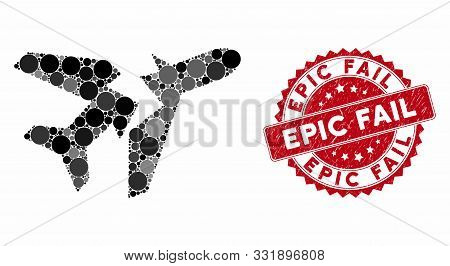 Mosaic Break Airplane And Rubber Stamp Seal With Epic Fail Caption. Mosaic Vector Is Created With Br