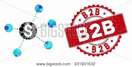 Mosaic Dollar Virtual Links And Distressed Stamp Seal With B2b Text. Mosaic Vector Is Formed With Do