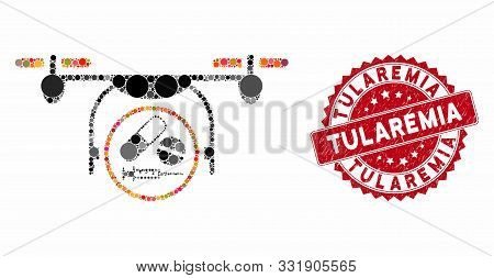 Mosaic Medication Quadcopter And Rubber Stamp Watermark With Tularemia Text. Mosaic Vector Is Create